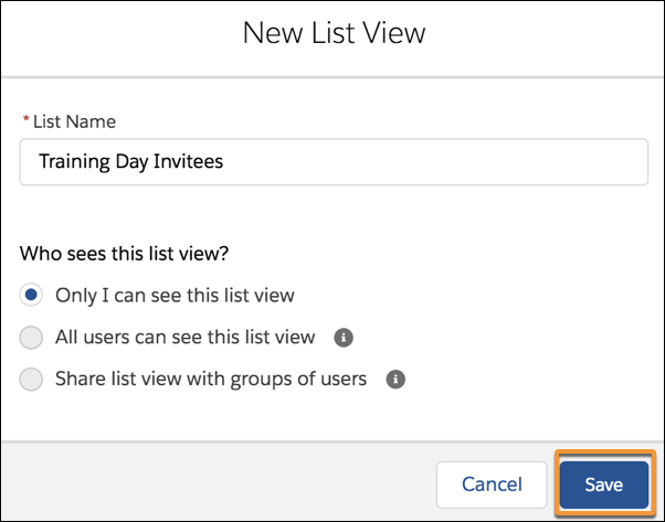 "New List View options with a List Name of Training Day Invitees and ""Only I can see this list view"" selected."