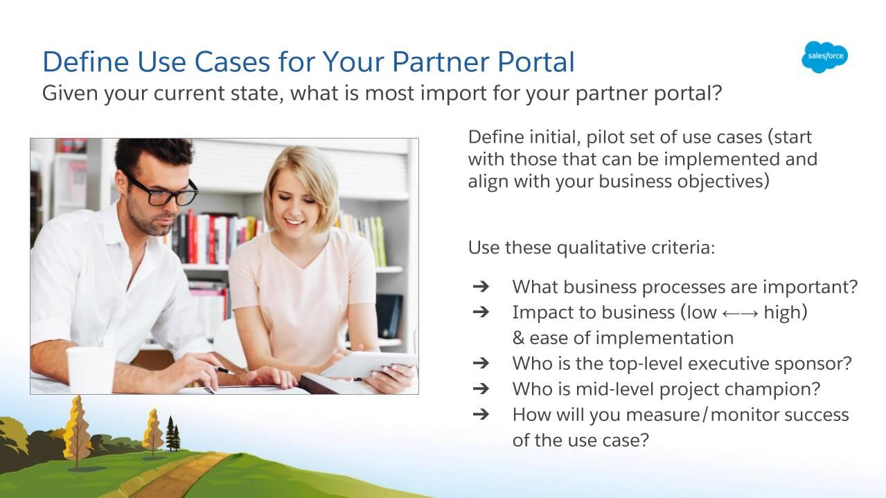 根据您当前的业务状况,确定对您的合作伙伴门户最重要的标准。