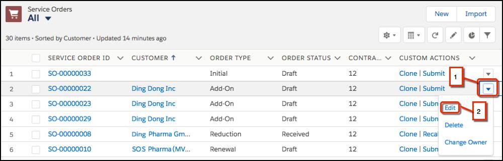 [Service Order (サービス注文)] リストの [Custom Actions (カスタムアクション)] ドロップダウンメニュー。ドロップダウンメニューの矢印アイコンとそのメニューの [Edit (編集)] 項目にコールアウトが付いています。