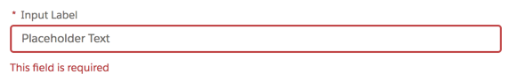 Input label and placeholder text with an error message saying, This field is required.