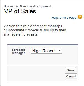 The Forecasts Manager Assignment page with Nigel Roberts selected as forecast manager