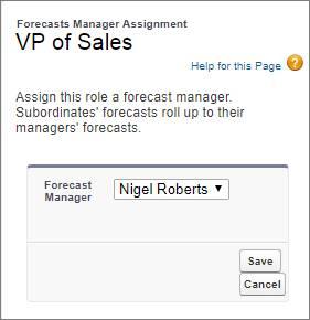 Nigel Roberts が売上予測マネージャとして選択された [売上予測マネージャの割り当て] ページ