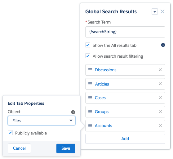 The Global Search Results component, with the Edit Tab Properties open for the newly added object