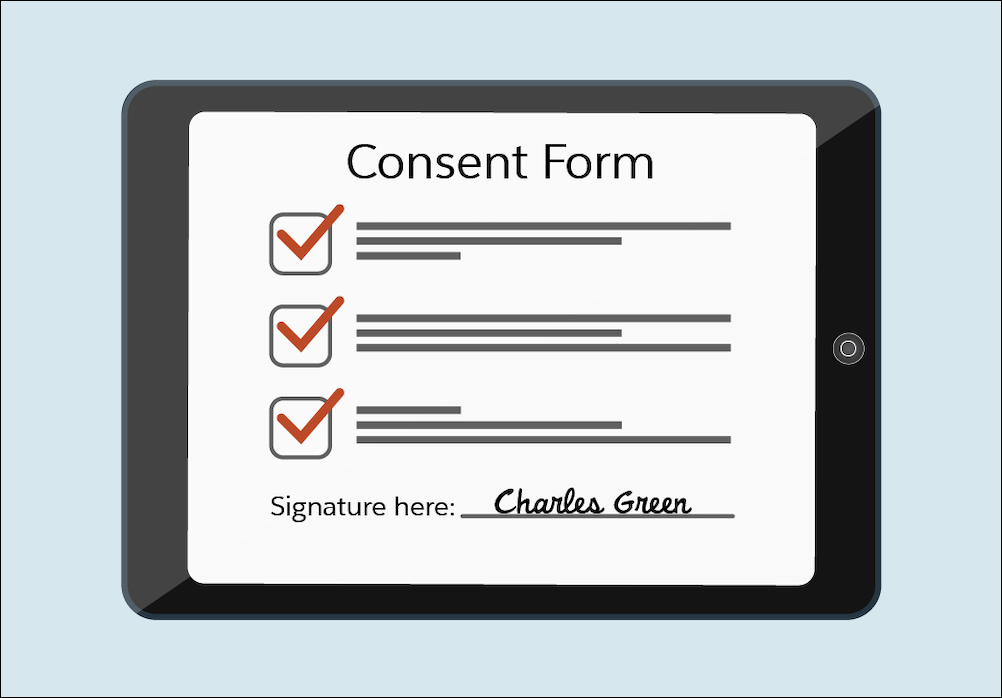 The electronic notepad with the signed consent form.