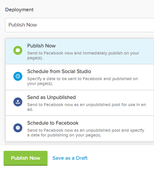 The Social Studio interface showing options for Deployment and the buttons to Publish Now or Save as a Draft