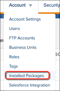 The Content Builder Account dropdown menu with a red circle around the Installed Packages menu item.