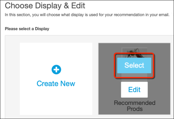 The Choose Display & Edit form with a red circle on the Select button for the Recommended Prods display.