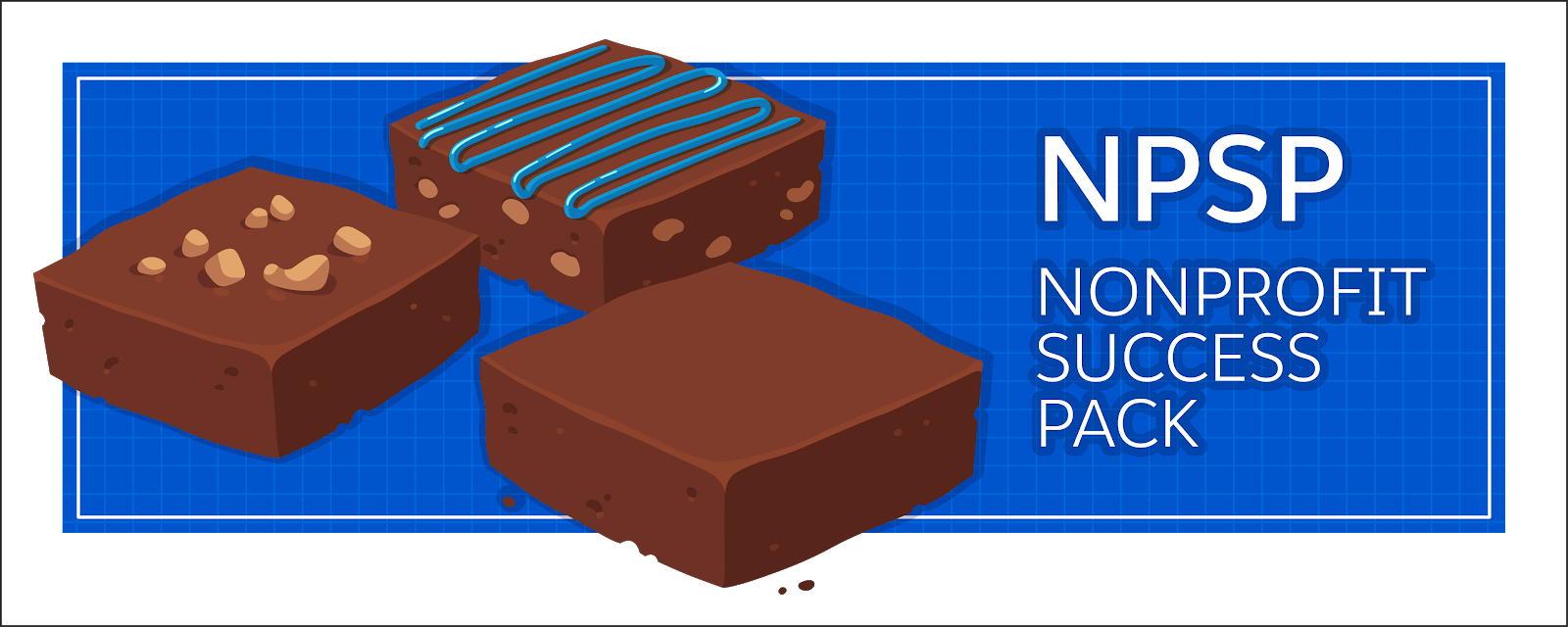 The brownie in the sundae is the Salesforce.org product, such as NPSP or EDA, that you'd like to use.