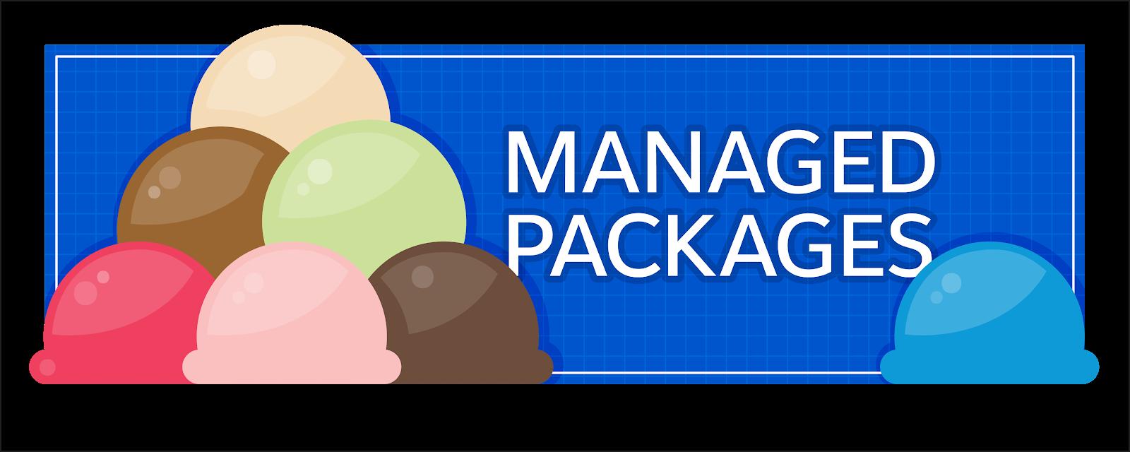 サンデーに入っているアイスクリームは、業種のニーズを満たすために Salesforce をカスタマイズする管理パッケージを表します。