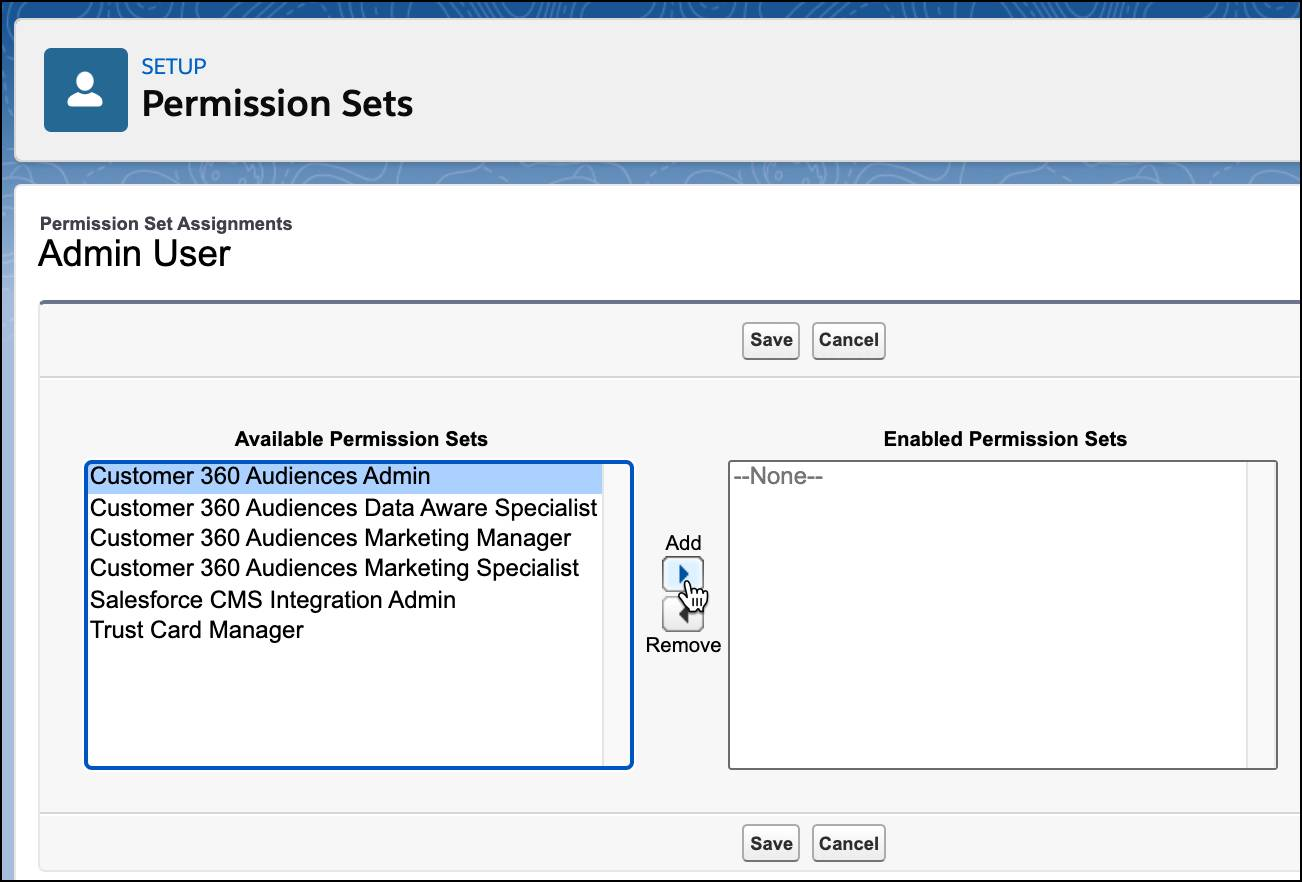 Customer 360 Audiences Admin Permission Set selected with Add button being clicked.