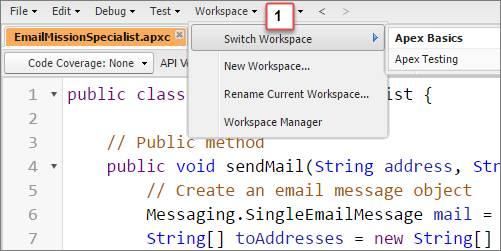 [Workspace (ワークスペース)] > [Switch Workspace (ワークスペースの切り替え)] を選択