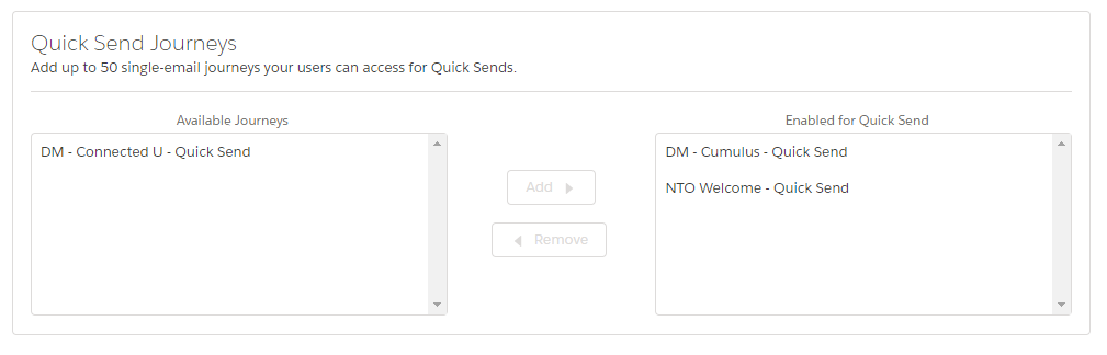 Quick Send Journeys interface in the Distributed Marketing Administration app