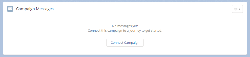 Campaign Messages component interface for an unconnected campaign