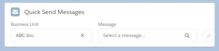 The Quick Send Messages component.