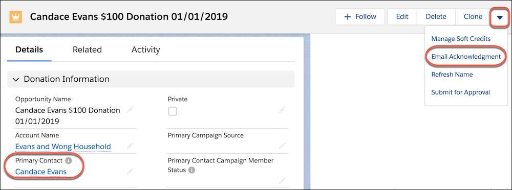 L'enregistrement d'opportunité, où sont mis en évidence l'option de menu Confirmation par e-mail et le champ Contact principal des informations sur les dons dans Détails de l'enregistrement