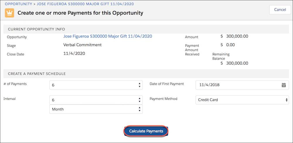 Opportunity information and payment schedule, showing Calculate Payments