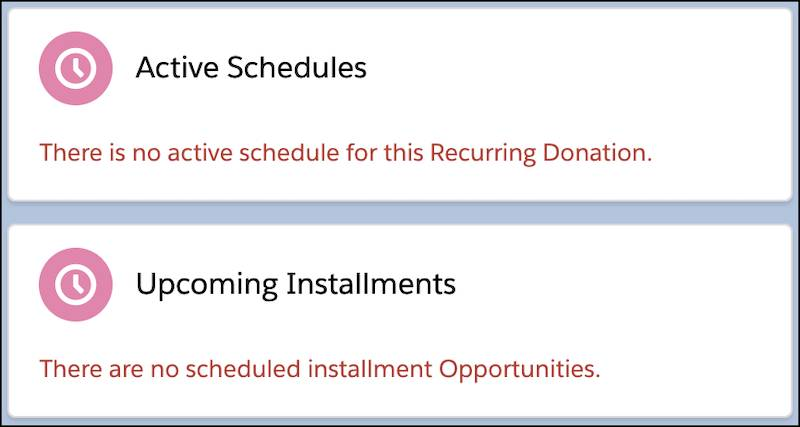 Active Schedules and Upcoming Installments on a closed recurring donation noting that there are no active schedules or installment Opportunities.