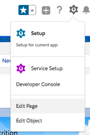 The setup dropdown menu showing the Edit Page option to get to Lightning App Builder