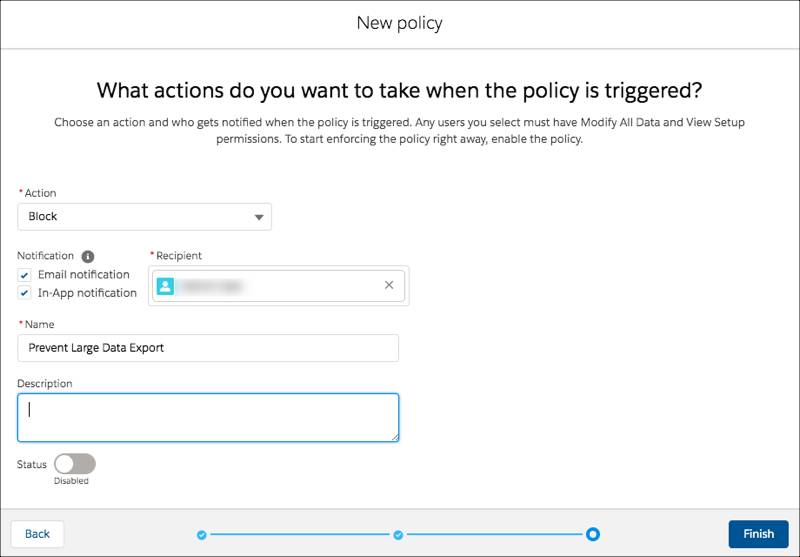 Action page for new Apex policy with these selections: Block action, email and in-app notifications with blurred user recipient and Prevent Large Data Export name.