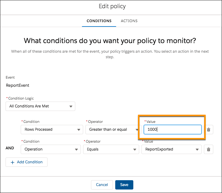 Conditions page for edited policy showing Rows Processed now greater than or equal to 1000.