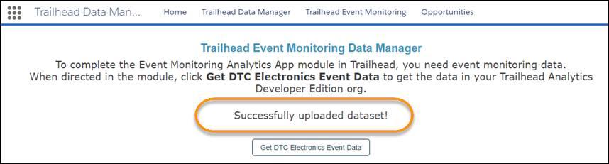 データが正常にアップロードされた後の [Trailhead Event Monitoring Data Manager] ページ