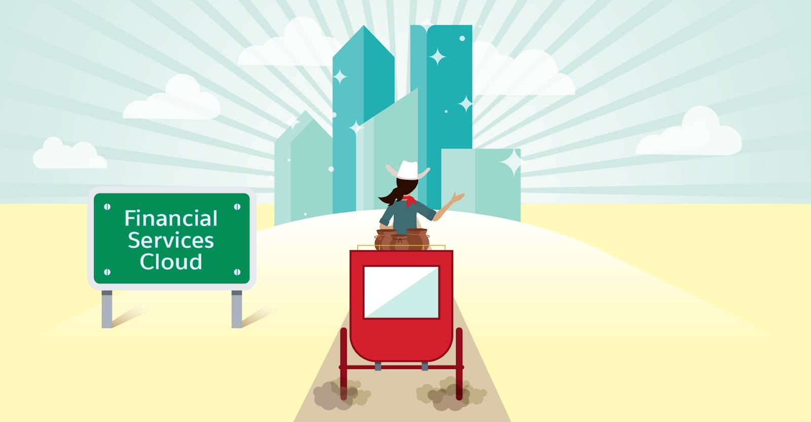 "A cowgirl driving into a city called ""Financial Services Cloud"""