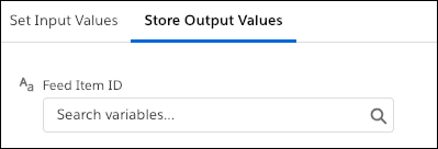 The Store Output Values tab in the Post to Chatter core action