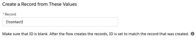 Un élément Créer des enregistrements qui utilise les valeurs de la variable d'enregistrement {!contact}]