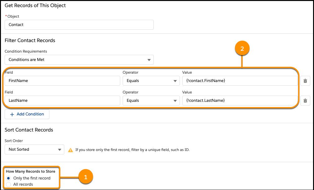 レコードを取得要素。ユーザが [Contact Info (取引先責任者情報)] 画面に入力した姓と名に一致する取引先責任者レコードを取得し、