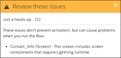 Warning screen indicating that some screen components require Lightning runtime to work properly.