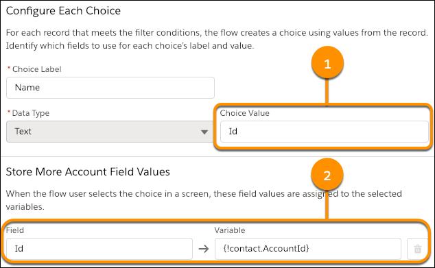 Einstellungen für einen Datensatz-Auswahlsatz, bei dem jede Auswahlbezeichnung auf das Feld 'Name' des Datensatzes und jeder Auswahlwert auf den ID-Wert des Datensatzes festgelegt ist. Außerdem wird die ID des ausgewählten Accountdatensatzes im Feld 'AccountId' in der Datensatzvariablen {!contact} gespeichert.