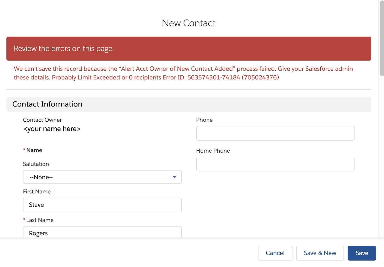 """New Contact error message: We can't save this record because the """"Alert Acct Owner of New Contact Added"""" process failed. Give your Salesforce admin these details. Probably Limit Exceeded or 0 recipients"""