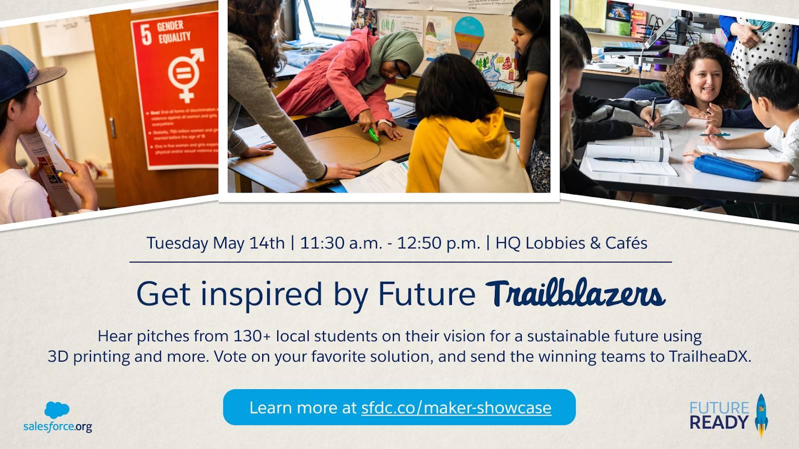 """Anúncio exibido em monitores para a Maker Faire da Salesforce realizada na área da baía de São Francisco. O título é """"Inspire-se com os futuros Trailblazers""""."""