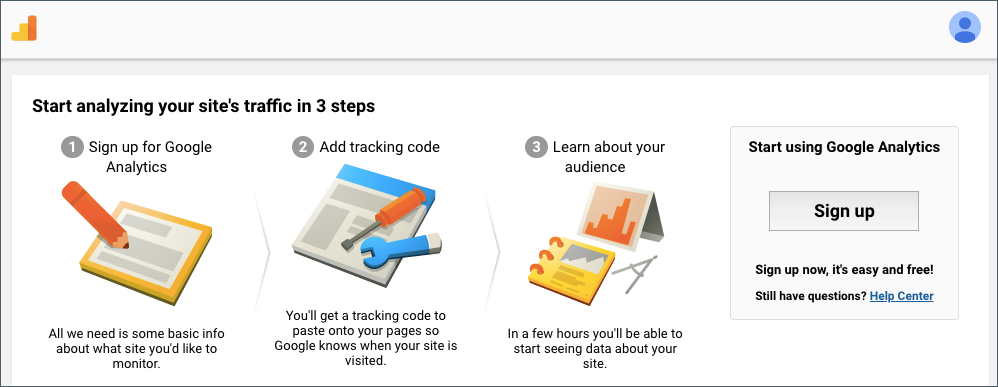 Under Start Using Google Analytics, click the Sign up button.