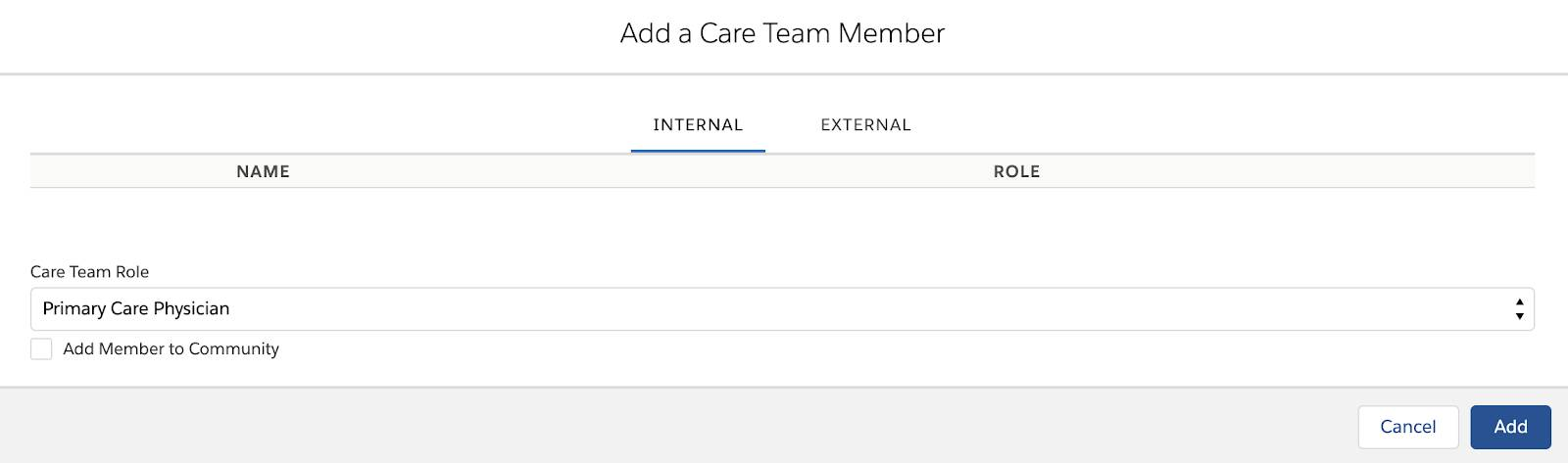 Alt text: The Add a Care Team Member screen, showing the Internal tab with a Care Team Role list and an Add Member to Community option.
