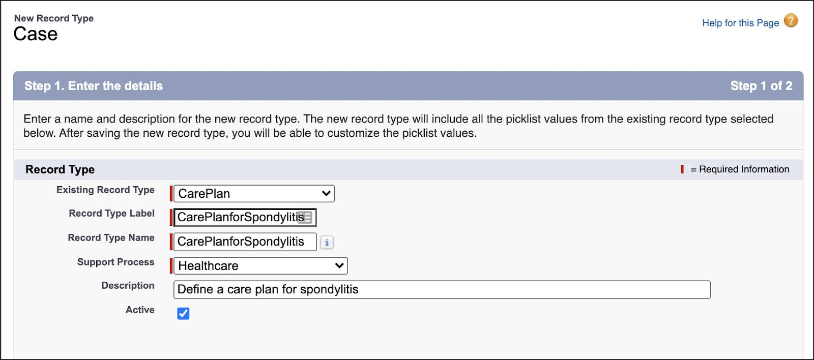Creating a new record type for a care plan for spondylitis.