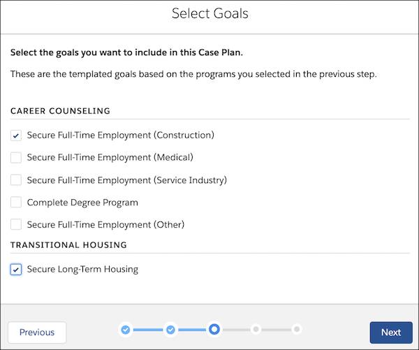 The Select Goals prompt in the case plan wizard with Secure Full-Time Employment (Construction) and Secure Long-Term Housing selected