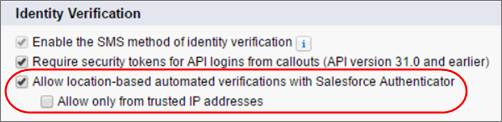 Session Settings that control location-based automated verifications