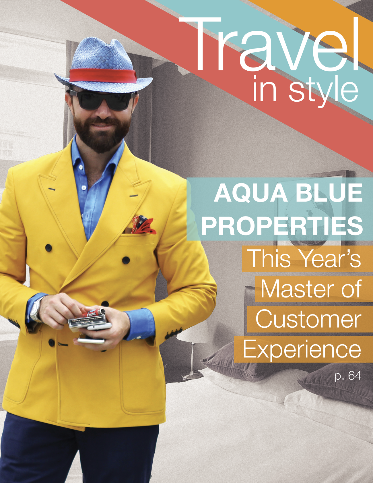 Magazine cover: Travel in style. Aqua Blue Properties: This Year's Master of Customer Experience