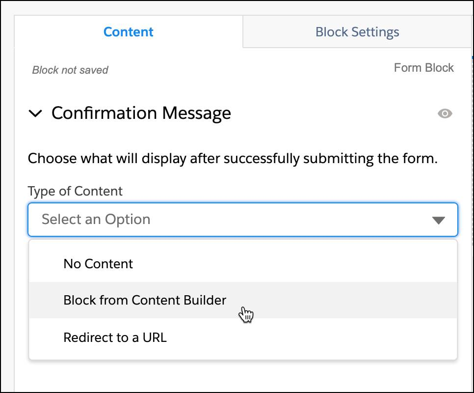 Confirmation message options: No content, block from Content Builder, or Redirect to a URL.