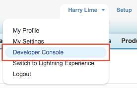 Mode classique: Ouvrir la Developer Console.