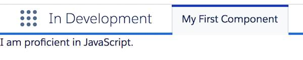 Registerkarte 'Meine erste Komponente' in der Anwendung 'In Entwicklung'