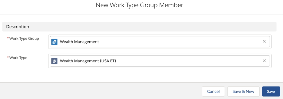 The New Work Type Group Member page with the Wealth Management appointment template mapped to its corresponding appointment topic.