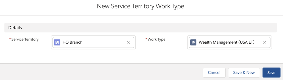 The New Service Territory Work Type page with the Wealth Management appointment template mapped to its corresponding HQ branch location.