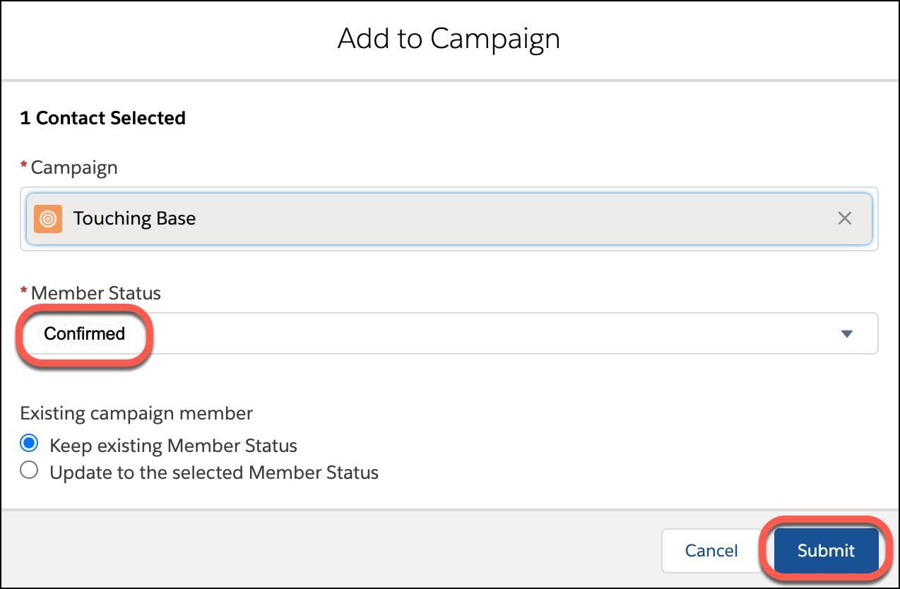 ドロップダウンメニューから適切なキャンペーンメンバー状況を選択し、[送信] をクリックします。