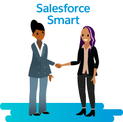 Sam is Salesforce Smart! She knows the business, customers, and industry inside and out.