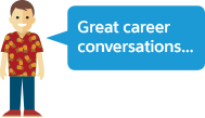 Great career conversations...
