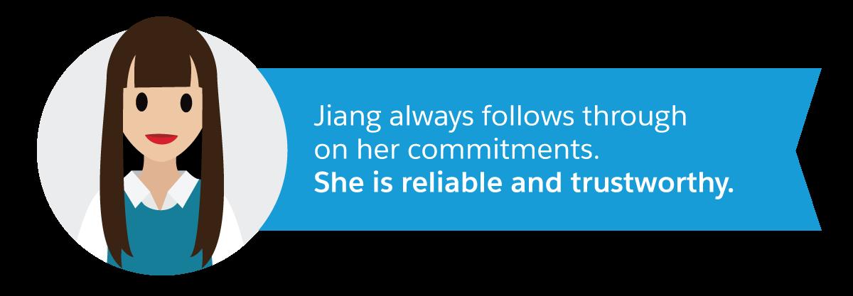 Jiang Ming hält sich immer an das, was sie verspricht. Sie ist zuverlässig und vertrauenswürdig.