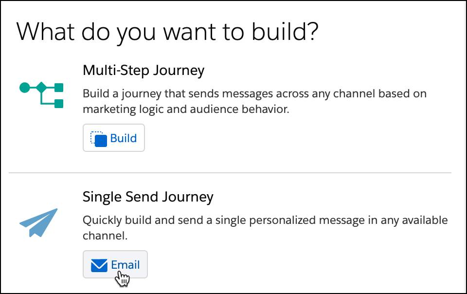 Multi-Step Journey or Single Send Journey options in Journey Builder. Single Send email selected.