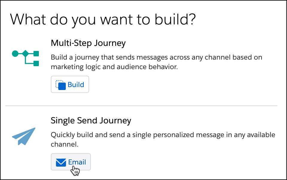 Journey Builder の [複数ステップジャーニー] または [単一送信ジャーニー] オプション。[単一送信メール] が選択されています。